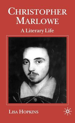 cover of the book Christopher Marlowe: A Literary Life