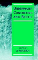 Underwater concreting and repair [electronic resource]
