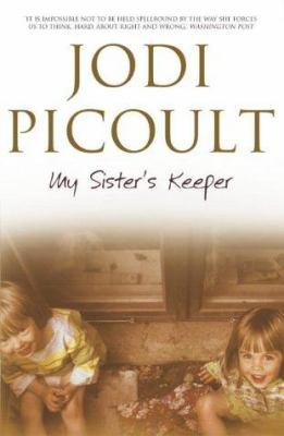 My sister's keeper A novel