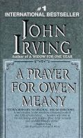 Prayer for Owen Meany.