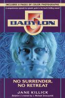 Babylon 5, season by season. No surrender, no retreat