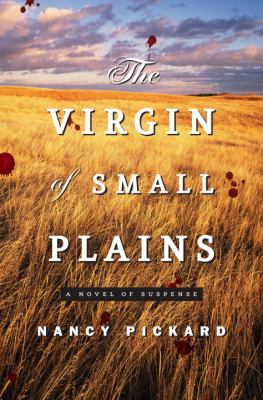Cover art for The Virgin of Small Plains: A Novel