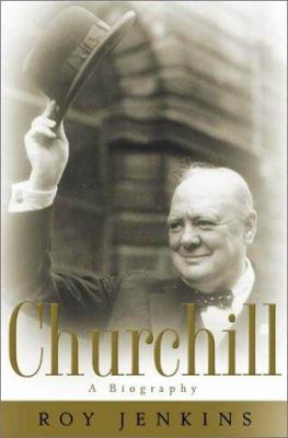 Cover Image for Churchill : A Biography by Roy Jenkins