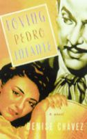 Cover of the book Loving Pedro Infante : a novel