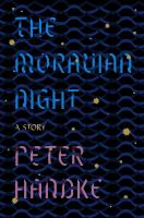 The Moravian night : a story cover image