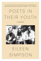 Poets in their youth : a memoir