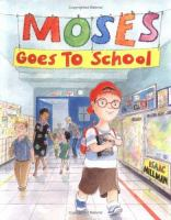 Cover Image of Moses goes to school