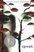Speak, by Laurie Halse Anderson