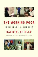 Cover of the book The working poor : invisible in America