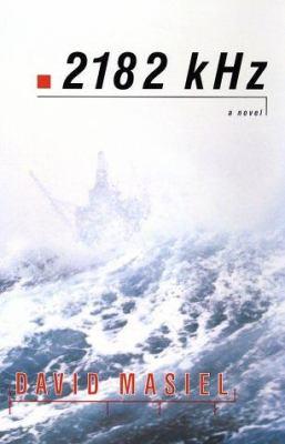 Cover art for 2182 kHz: A Novel