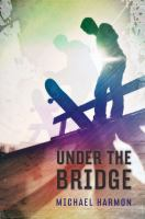 Cover of the book Under the bridge