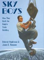SKY BOYS : BUILDING THE EMPIRE STATE BUILDING