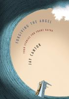 Forgiving the angel : four stories for Franz Kafka
