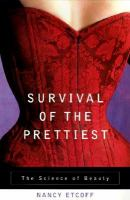 Survival of the prettiest : the science of beauty