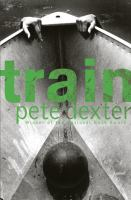Cover of the book Train : a novel
