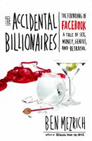 Cover of the book The accidental billionaires : the founding of Facebook, a tale of sex, money, genius and betrayal