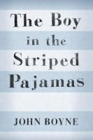 Cover Image of Boy in the Striped Pajamas, A Fable