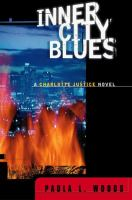 Cover of the book Inner city blues : a Charlotte Justice novel