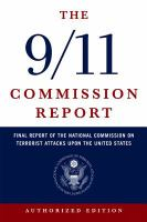 Cover of the book The 9/11 Commission report : final report of the National Commission on Terrorist Attacks upon the United States.