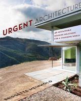 Urgent Architecture