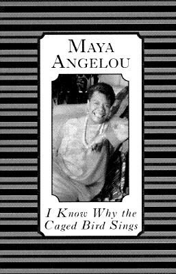 Cover Image for I Know Why the Caged Bird Sings by  Maya Angelou