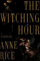 Cover of the book The witching hour : a novel