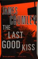 Cover of the book The last good kiss : a novel