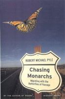 Chasing monarchs : a migration with the butterflies of passage
