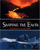 Shaping the Earth