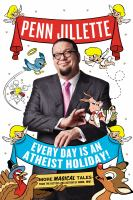 Every Day Is An Atheist Holiday!