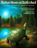 Cover Image of Thirteen Moons on Turtle&apos;s Back
