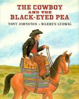 The Cowboy and the Black-eyed Pea