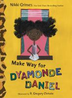Make Way for Dyamonde Daniel