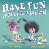 Cover Image of Have fun, Molly Lou Melon