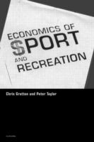 Economics of sport and recreation [electronic resource]