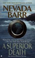 Cover of the book A Superior death : an Anna Pigeon novel