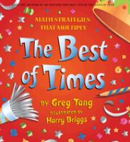 The best of times : math strategies that multiply