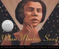 When Marian sang : the true recital of Marian Anderson, the voice of a century