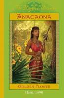 Anacaona, Golden Flower