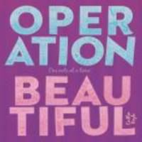 Operation Beautiful