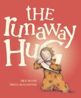 The Runaway Hug