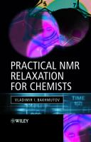 Practical NMR relaxation for chemists [electronic resource]