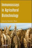 Immunoassays in Agricultural Biotechnology [electronic resource]