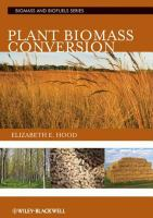 Plant biomass conversion [electronic resource]