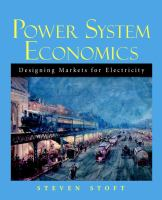 Power system economics : designing markets for electricity