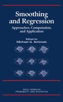 Smoothing and regression [electronic resource] : approaches, computation, and application