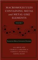 Macromolecules containing metal and metal-like elements. Volume 7, Nanoscale interactions of metal-containing polymers [electronic resource]