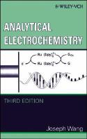 Analytical electrochemistry [electronic resource]