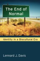 The End of Normal : Identity in a Biocultural Era