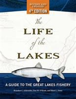 Life of the lakes : : a guide to the Great Lakes fishery /